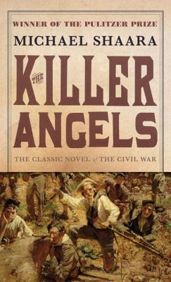 The Killer Angels By Shaara, Michael